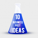 10 Simple Business Blog Post Ideas