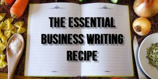 Business Writing – The Secret Recipe [INFOGRAPHIC]